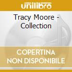 Collection cd musicale di Tracy Moore