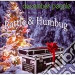 Rattle & humbug cd musicale di People December