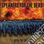 Speakers For The Dead - Prey For Murder cd musicale di Speakers for the dea