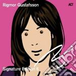 Rigmor Gustafsson - Signature Edition 6 cd musicale di Rigmor Gustafsson