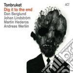 Dan Berglund - Dig It To The End cd musicale di Dan Berglund