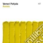 Verneri Pohjola - Aurora cd musicale di Pohjola Verneri