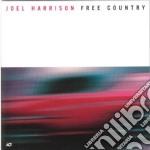 Joel Harrison - Free Country cd musicale di Joel Harrison