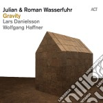 Julian & Roman Wasserfuhr - Gravity cd musicale di Wasserfuhr julian &