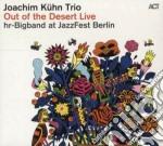 Joachim Kuhn - Out Of The Desert - Live At Jazzfest Berlin cd musicale di Joachim Kuhn