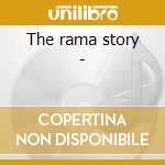 The rama story - cd musicale di Crowds/j.wright/five budds & o