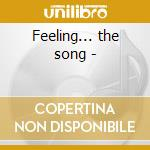 Feeling... the song - cd musicale di Jackson Walter