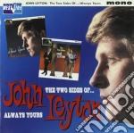 John Leyton - The Two Sides Of? / Always Yours cd musicale di Leyton John