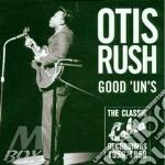 Good 'un's - rush otis cd musicale di Otis Rush