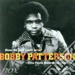 How do you spell love? - cd musicale di Patterson Bobby