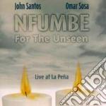 Omar Sosa & John Santos - Nfumbe For The Unseen cd musicale di Omar sosa & john san