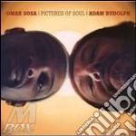 Omar Sosa - Pictures Of Soul cd musicale di SOSA OMAR RUDOLPH ADAM