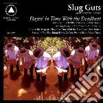 (LP VINILE) Playing in time with the deadbeat lp vinile di Guts Slug