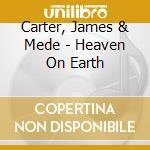 HEAVEN ON EARTH                           cd musicale di Bride-rogers Carter-medeski-mc