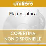Map of africa cd musicale di Map of africa