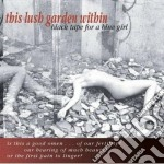 Black Tape For A Blue Girl - This Lush cd musicale di Black tape for a blu