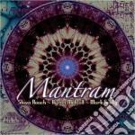 Roach / Metcalf / Seelig - Mantram cd musicale di Steve/metcalf Roach