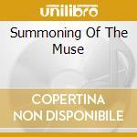 SUMMONING OF THE MUSE                     cd musicale di Artisti Vari