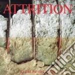 Attrition - At The Fiftieth Gate cd musicale di Attrition