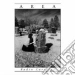 Area - Radio Caroline cd musicale di Area