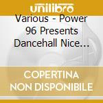 CD - V/A - DANCEHALL NICE AGAIN 2006 cd musicale di V/A