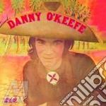 DANNY O'KEEFE cd musicale di O'KEEFE DANNY