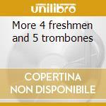 More 4 freshmen and 5 trombones cd musicale di Four freshmen the