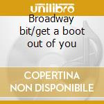 Broadway bit/get a boot out of you cd musicale di Marty Paich