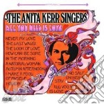All you need is love cd musicale di The anita kerr singe