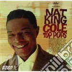Nat King Cole - Top Pops cd musicale di NAT KING COLE