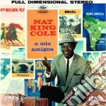 A MIS AMIGOS cd musicale di NAT KING COLE