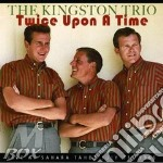 Twice upon a time cd musicale di The kingston trio