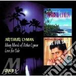 Arthur Lyman - Many Moods/Love For Sale cd musicale di Arthur Lyman