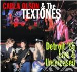 Carla Olson & The Textones - Detroit '85 Live & Unreleased cd musicale di OLSON CARLA