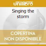 Singing the storm cd musicale di Tabor June