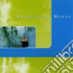 Michael Occhipinti - Surrealist Blues cd musicale di Michael Occhipinti