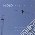 Nojo Orchestra Feat.don Byron - Highwire cd musicale di Nojo orchestra feat.