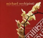 Michael Occhipinti & Creation Dream - Chasing After Light cd musicale di Michael occhipinti &