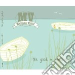 Madison Violet - The Good In Goodbye cd musicale di Violet Madison