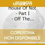 Walkabout of a nexter niode cd musicale di House of not