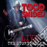 Todd Snider - Live The Storyteller cd musicale di Todd Snider