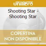 Shooting star cd musicale di Star Shooting
