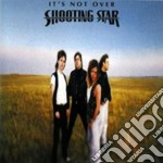 Shooting Star - It's Not Over cd musicale di Star Shooting