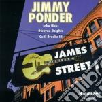 Jimmy Ponder - James Street cd musicale di Ponder Jimmy