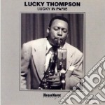Lucky Thompson - Lucky In Paris cd musicale di Lucky Thompson
