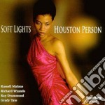 Houston Person - Soft Light cd musicale di Houston Person
