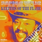 Charles Earland Tribute Band - Keepers Of The Flame cd musicale di Charles earland trib