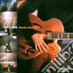 Randy Johnston - Hit & Run cd musicale di Johnston Randy