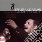 Ernie Andrews - Jump For Joy cd musicale di Ernie Andrews