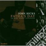 John Hicks - Fatha's Day cd musicale di John Hicks